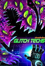Glitch Techs Season 1