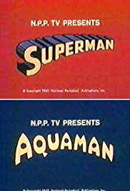 The Superman Aquaman Hour of Adventure